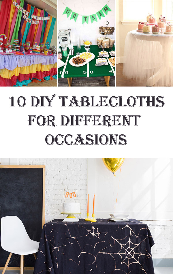 10 Fantastic DIY Tablecloths For Different Occasions