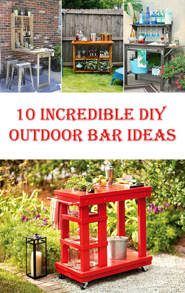 10 Incredible DIY Outdoor Bar Ideas