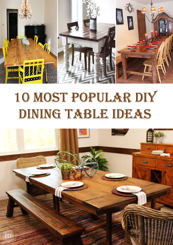 10 Most Popular DIY Dining Table Ideas