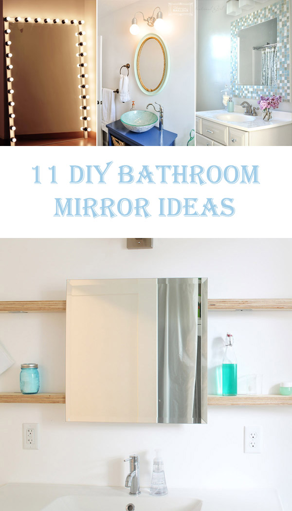 11 Beautiful DIY Bathroom Mirror Ideas