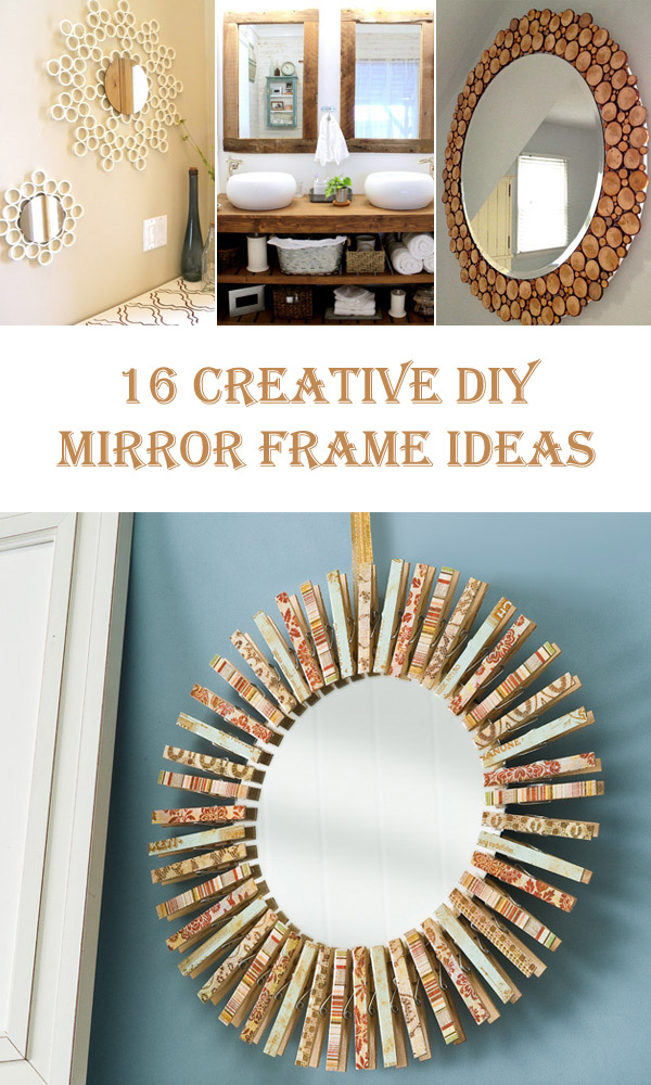 16 Creative DIY Mirror Frame Ideas – Diys To Do