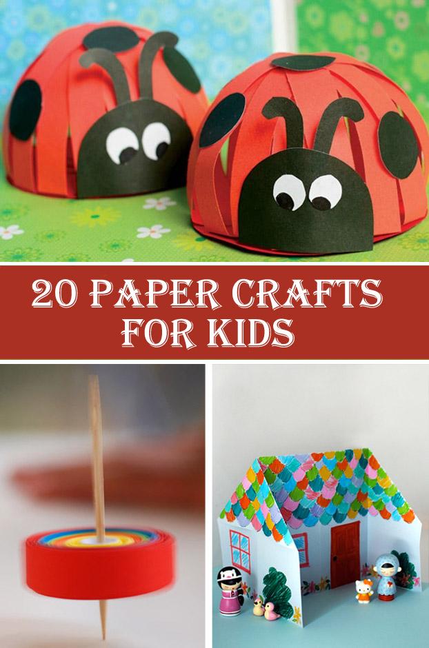20 Paper Crafts For Kids